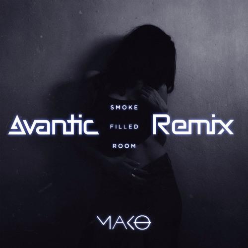 Mako Smoke Filled Room Avantic Remix By Avantic Free