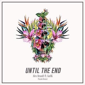 Until the End ('Panski Remix) by Alex Brandt