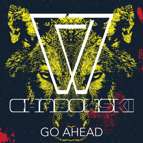Chabowski - Go Ahead