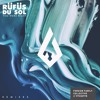 RÜFÜS DU SOL - You Were Right (Remixes)