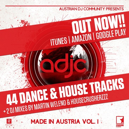 Austrian DeeJay Community - Made in Austria Vol. 1