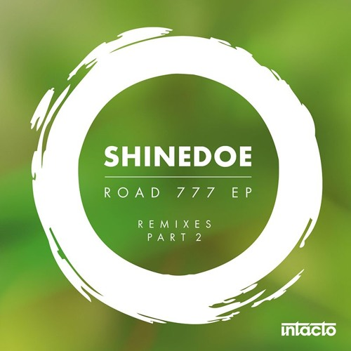 INTAC058 Shinedoe - Road 777 EP Remixes Part 2