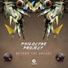 Psilocybe Project - Beyond The Arcade