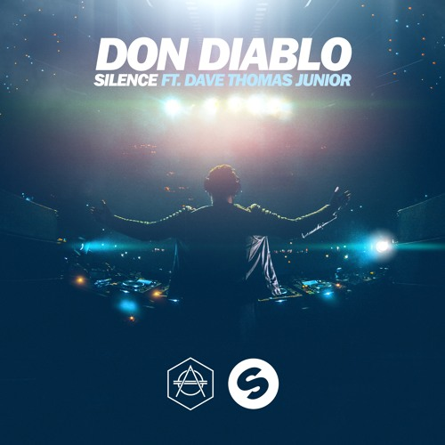 Don Diablo Don Diablo Silence Ft. Dave Thomas Jr. soundcloudhot