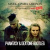 Never Forget You - PHANTASY & DEXTONE BOOTLEG mp3