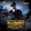 The Billionaires Mixtape Part 3 - Mixed By Dj Rick Royal And Hosted By Mc Issy