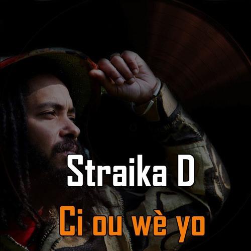 Straika D Si Ou Wè Yo(Lion's Riddim)