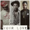 YOUR LOVE UCHAAY Ft DOSTY X FANICKO