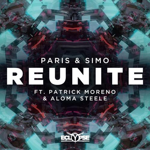 Paris & Simo - Reunite ft. Patrick Moreno & Aloma Steele