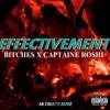 Bitches X Captaine Roshi - Effectivement