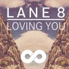 Lane 8 - Loving You (Richard Rich Live In Session Bootleg)