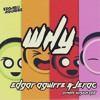 Why (Edgar Aguirre & Jerac Private Version 2k16)FREE DOWNLOAD