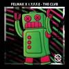 Felmax x IYFFE - THE CLVB
