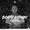 MORTEN - Body Down (Inspector Gadget) [Premiere]