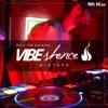 MARIO TSK - Vibe Shence Mixtape