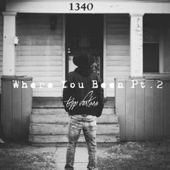 Tripp Fontane - Where You Been Pt. 2 (prod. By Crewsheff)