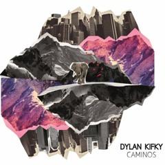 Eclecticismo - Dylan Kifky (Disco Caminos)
