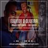 Música: Teu Refém   De: Everton D Oliveira / Jajah Britto
