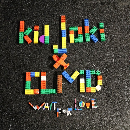 kid joki x CLMD - Wait for Love
