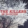 The Killers - Mr. Brightside (The Fortune Teller Remix) mp3