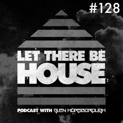 LTBH Podcast With Glen Horsborough #128