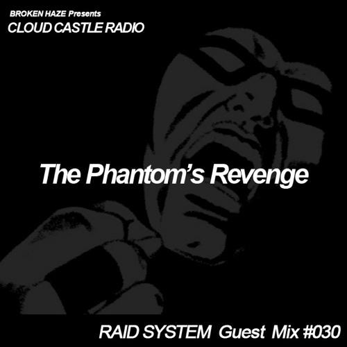 BROKEN HAZE / CLOUD CASTLE RADIO X RAID SYSTEM guest mix