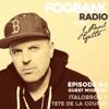 Fogbank Radio with J Paul Getto: Episode 04 + ITALOBROS + TETE DE LA COURSE