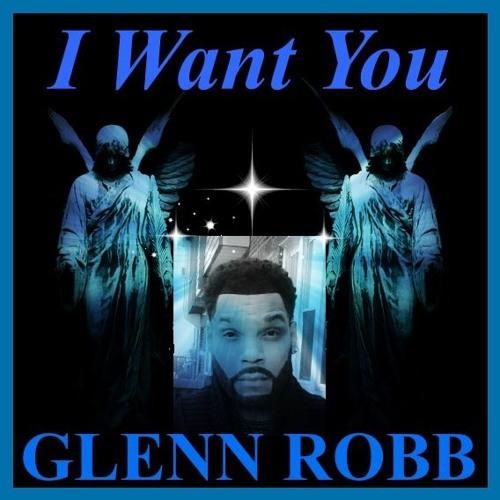 Glenn Robb I Want You soundcloudhot