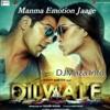 Manma Emotion Jaage (Dilwale)