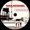 PREMIERE : Twice Movement - Primal Groove