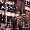 Always (Cover) - Bon Jovi