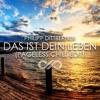 Philipp Dittberner - Das Ist Dein Leben (Pageless Chill Edit)