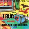 I RAN - A FLOCK OF SEAGULLS (BUTCH ZURC HARD BASS RMX)- 145 BPM