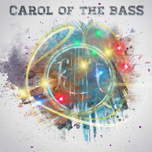 Carol Of The Bass
