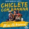 CHICLETE COM BANANA - AI EU TO MALUCO - MÚSICA NOVA 2016