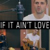 Download Jason Derulo - If It Ain't Love (Cover By Ben Woodward) Mp3