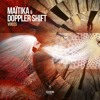 MAITIKA & DOPPLER SHIFT - VOICES (OUT NOW!)