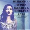 Download Rihanna - Work Sakhiya Cheliya Ft. DJYASHBOYZz_DJ KESHAV|PRESS BUY FOR DOWNLOAD LINK| Mp3
