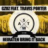 GZUZ x Travis Porter - Heiraten Vs. Bring It Back Deutschrap Remix Mashup (SWAT)