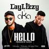 Laylizzy Ft. AKA - Hello (Prod. Ellputo)
