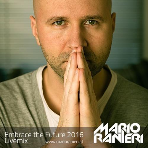 Embrace the Future 2016 Livemix