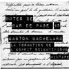 Notes de bas de page #5 - G. Bachelard - La Formation de l'Esprit Scientifique / Mixtape