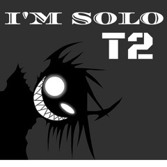 I'M SOLO - T2 (Prod. by Swezzy Beats)