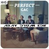 GAC Feat.KHS - Perfect (Cover One Direction) Abay Re - Edit