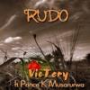 VicTery Feat Prince Musarurwa - RUDO
