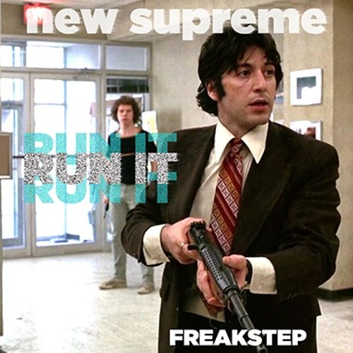 New Supreme - Run It