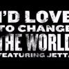 Jetta I'd Love To Change The World (Matstubs Remix) abamadaro Ver