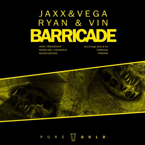 Jaxx & Vega & Ryan & Vin - Barricade (Original Mix)