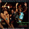 ThrowBack  Millennium Dancehall Jugglin (2000s) - CLEAN  www.djcriscross.com