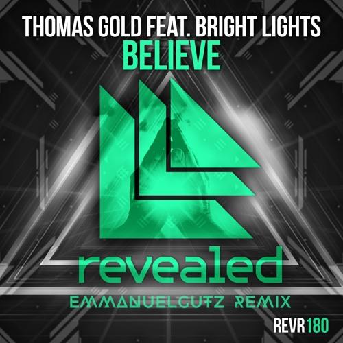 EmmanuelGutz Thomas Gold Feat. Bright Lights Believe (EmmanuelGutz Remix) soundcloudhot